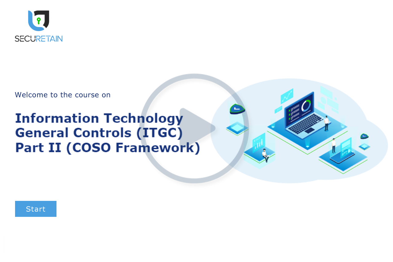 Information Technology General Controls (ITGC) Part II - COSO Framework