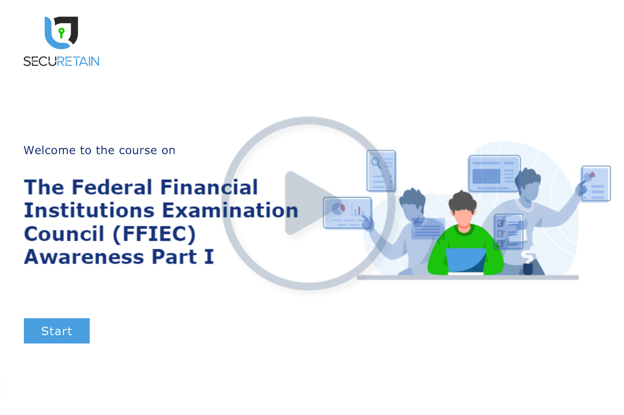 The Federal Financial Institutions Examination Council (FFIEC) Part I - Awareness