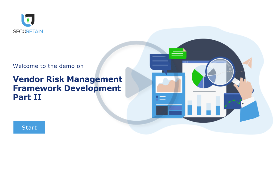 Vendor (Third Party) Risk Management Part II - Framework Development